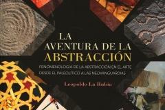 La aventura de la abstracción. Leopoldo La Rubia